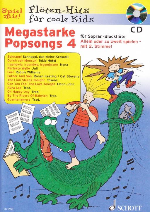 Spiel mit! Flöten-Hits  für coole Kids - Megastarke Popsongs 4 - 2 Sopranblockflöten + CD