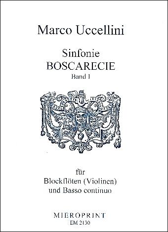 Uccellini, Marco - Sinfonie Boscarecie -  Band 1 1-3 Blockflöten und Bc