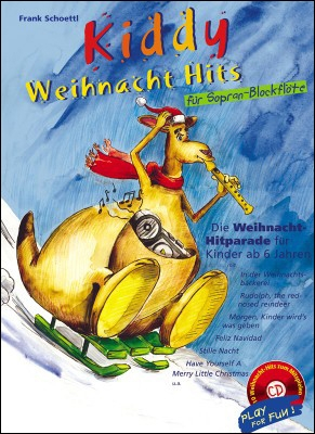 Kiddy Weihnacht Hits - Sopranblockflöte + CD