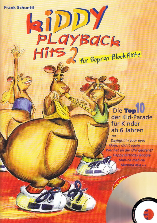 Schoettl, Frank - Kiddy Playback Hits 2 - Sopranblockflöte + CD