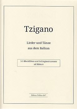 Tzigano - Lieder und Tänze aus dem Balkan - 3-6 Blockflöten