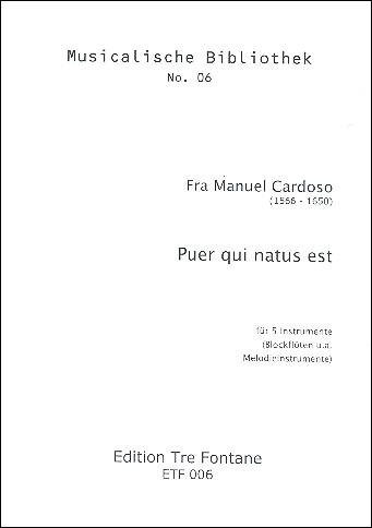 Cardoso, Manuel - Puer qui natus est - Recorder Quintet  ATTTB