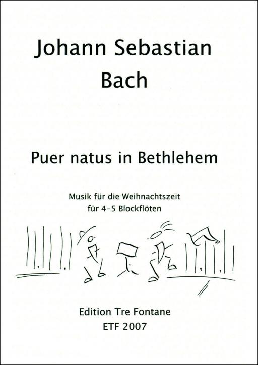 Bach, Johann Sebastian - Puer natus in Bethlehem - Recorder QuartetSABB / AABB / SATB / STBB