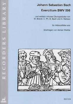 Bach, Johann Sebastian a.o. - Exercitium BWV 598 - treble solo