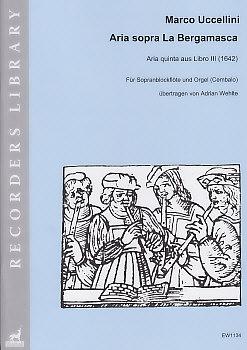 Uccellini, Marco - Aria sopra la Bergamasca  (in C) - Sopranflöte und Orgel/Cembalo