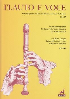 Flauto e voce 17 - arias for soprano oder tenor, recorder and Bc