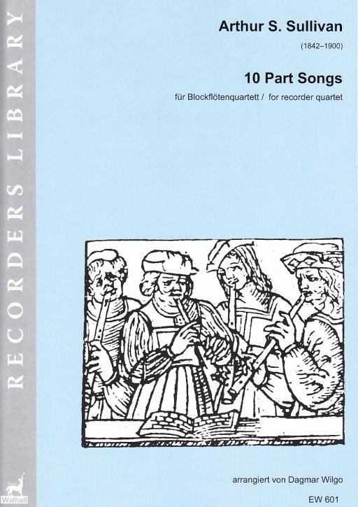 Sullivan, Arthur Seymour - 10 Part Songs - SATB