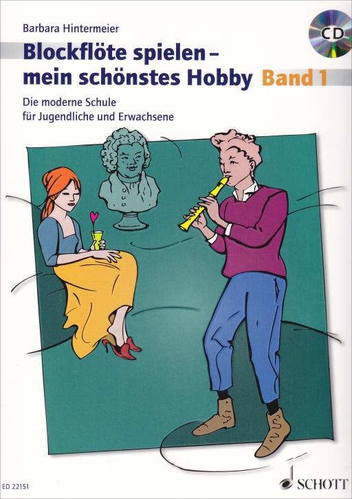 Hintermeier - Blockflöte spielen - mein schönstes Hobby Band 1 (Sopranflöte)