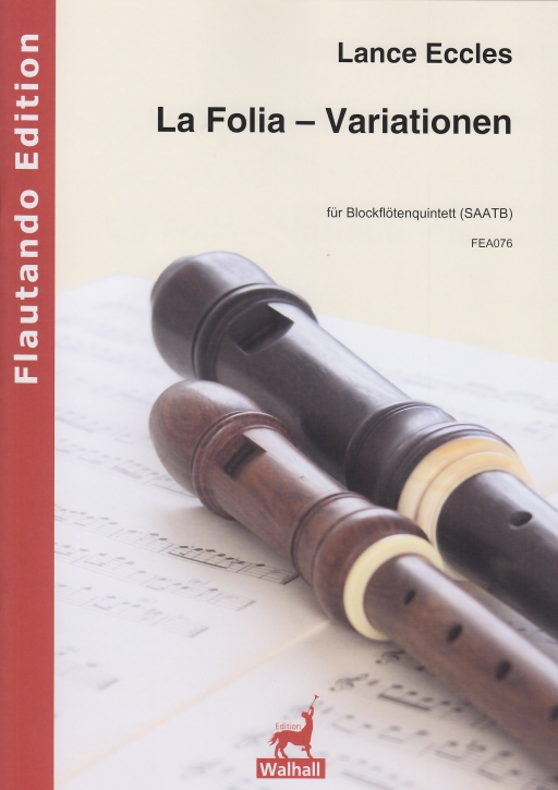 Eccles, Lance  - La Folia - Variations - SAATB