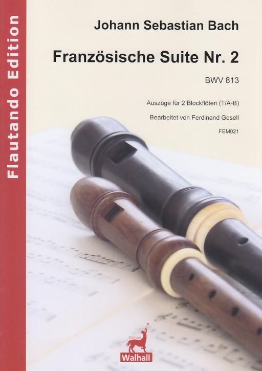 Bach, Johann Sebastian - Französische Suite Nr. 2 - 2 Blockflöten