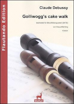 Debussy, Claude - Golliwogg's Cake Walk - SATB<br><br><b>NEU !</b>