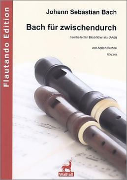 Bach, Johann Sebastian  - Bach für zwischendurch -  trio