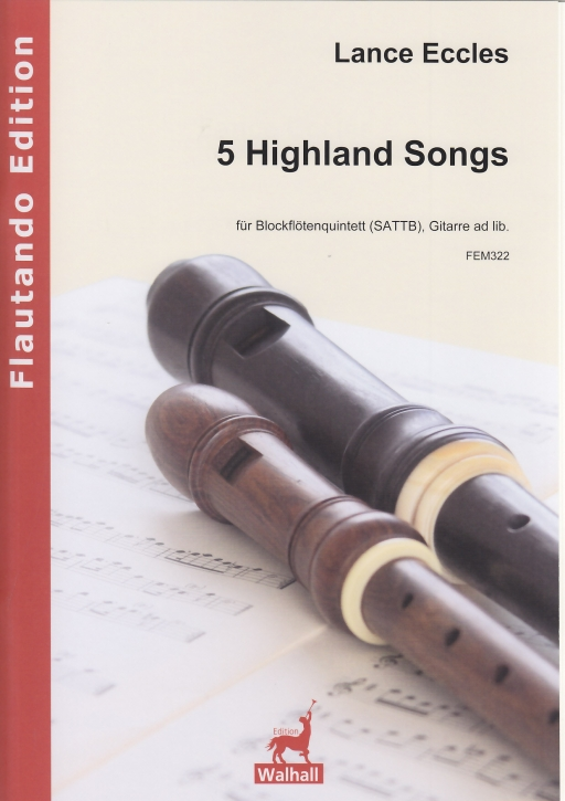 Eccles, Lance - 5 Highland Songs - SATTB (guitar ad lib.)