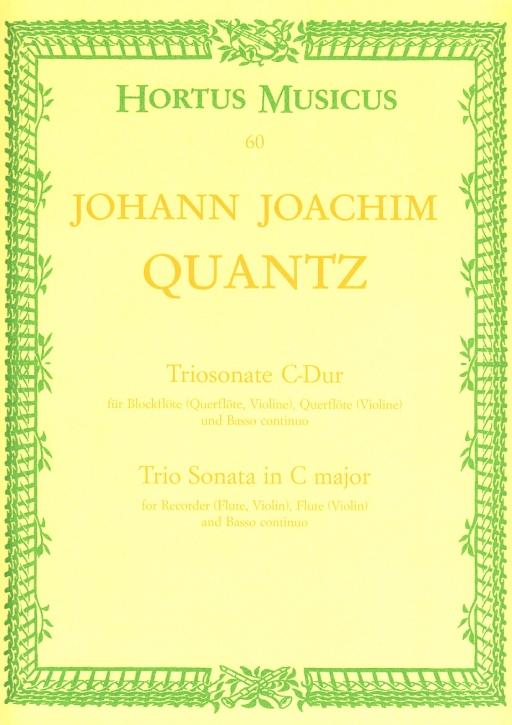 Quantz, Johann Joachim - Triosonate C-dur - Altblockflöte, Querflöte und Bc.