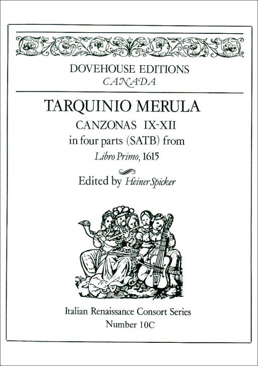 Merula, Tarquinio - Canzonas Libro Primo IX-XII - SATB