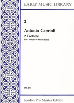 Caprioli, Antonio - 2 Frottole  - SATB
