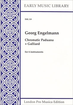 Engelmann, Georg - Chromatische Paduana + Galliard - SATB
