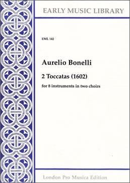 Bonelli, Aurelio - 2 Toccatas - SATB + SATB