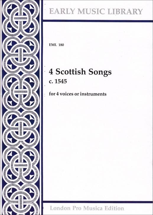 4 Scottish Songs - von ca. 1545  SATB