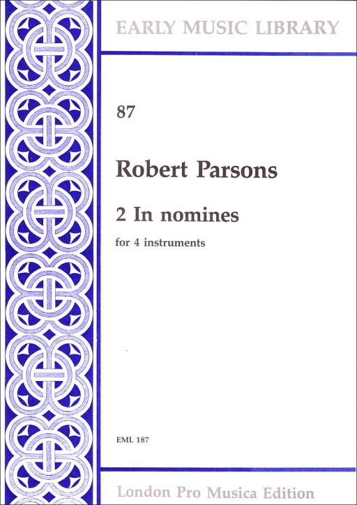 Parsons, Robert - 2 In Nomines - SATB