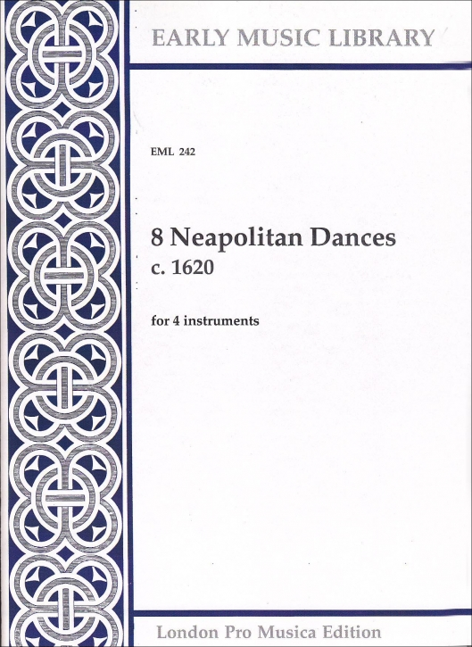 8 Neapolitan Dances - from ca. 1620 - SATB