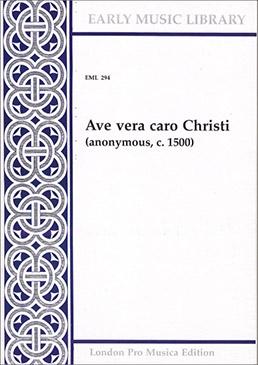 Anonymus - Ave vera caro Christi  - SATB