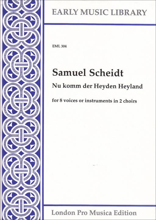 Scheidt, Samuel - Nu komm der Heyden Heyland - Recorder Double Choir SSAT+SATB