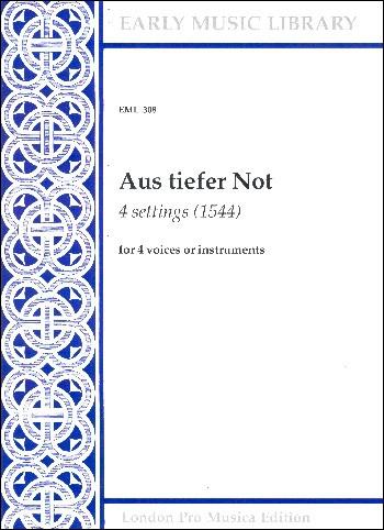 Bruck / Resinarius / Le Maistre - Aus tiefer Not -  ( 4 settings 1544) STTB