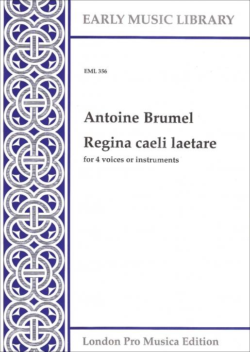 Brumel, Antoine - Regina caeli laetare - SATB