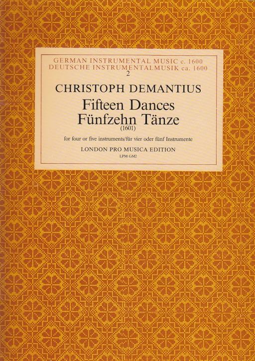 Demantius, Christoph - Fünfzehn Tänze - SATTB