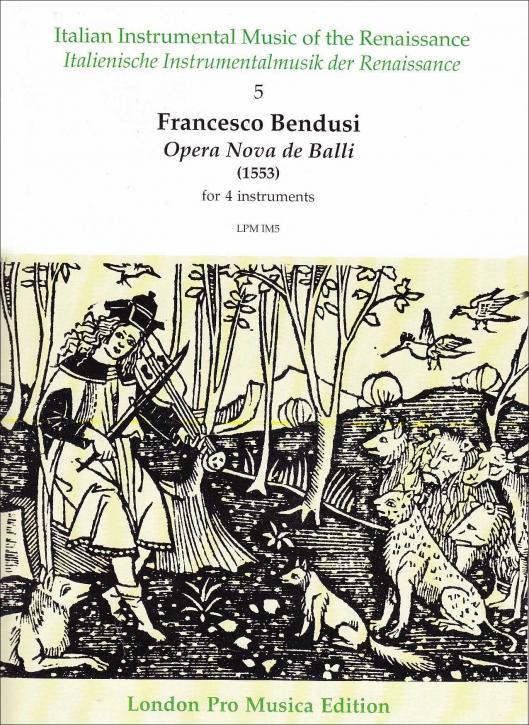 Bendusi, Francesco - Opera nova de Balli -  (1553) SATB