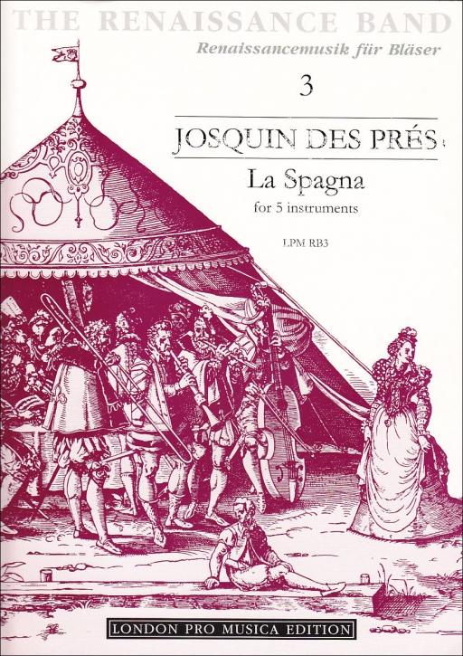 Des Prés, Josquin - La Spagna - SATBB