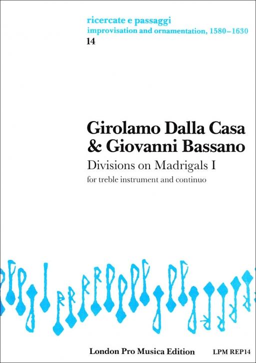 Dalla Casa / Bassano - Divisions on Madrigals - Sopranblockflöte und Basso continuo
