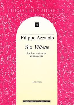 Azzaiolo, Filippo - Six Villotte  - SATB