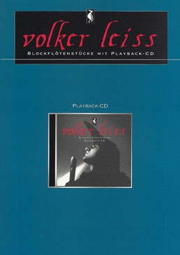 Leiss, Volker - Pieces for recorder- soprano or treble recorder and Play Along CD