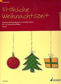 Fröhliche Weihnachtszeit - 1-2 Soprano Recorders