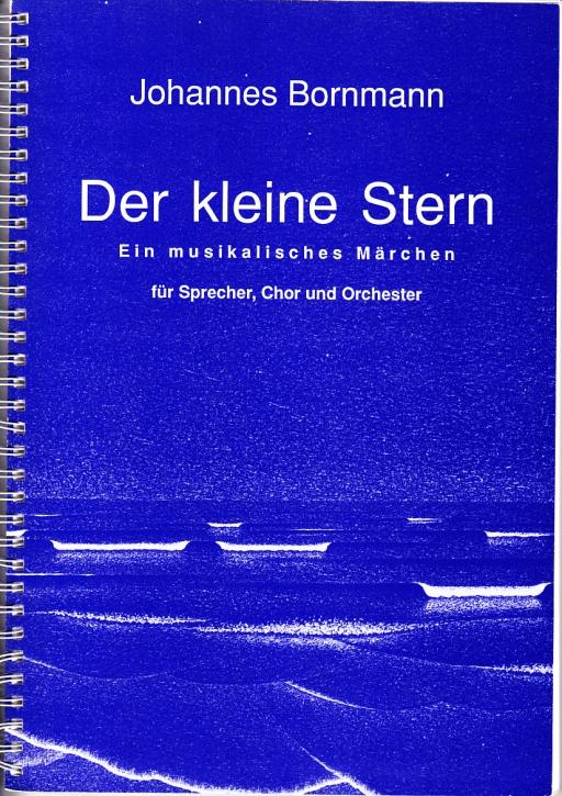 Bornmann, Johannes - Der kleine Stern - Orchesterpartitur