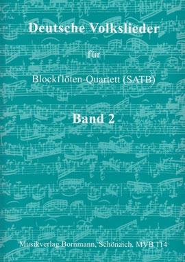 Deutsche Volkslieder Band 2 -   Blockflöten-Quartett SATB
