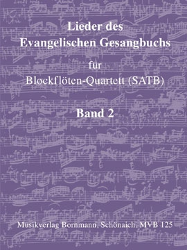Songs of the Protestant Hymn Book Vol. 2 - recorder quartet - SATB