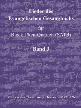 Songs of the Protestant Hymn Book Vol. 3 - recorder quartet - SATB
