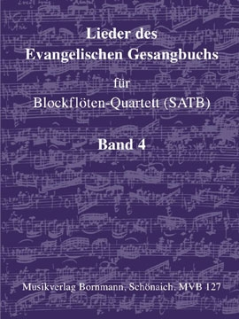 Songs of the Protestant Hymn Book Vol. 4 - recorder quartet - SATB