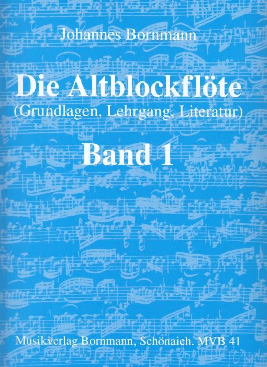 Bornmann, Johannes - Die Altblockflöte -  Band 1