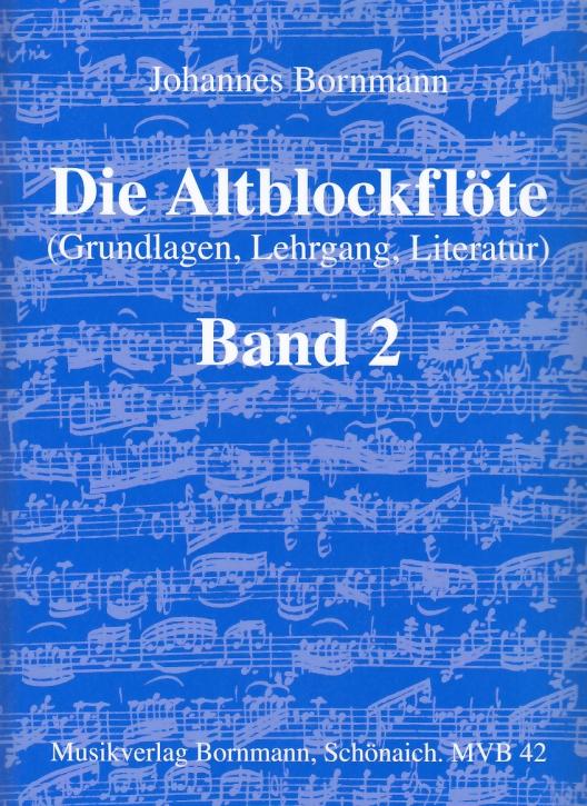 Bornmann, Johannes - Die Altblockflöte -  Band 2