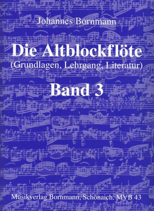 Bornmann, Johannes - Die Altblockflöte -  Band 3