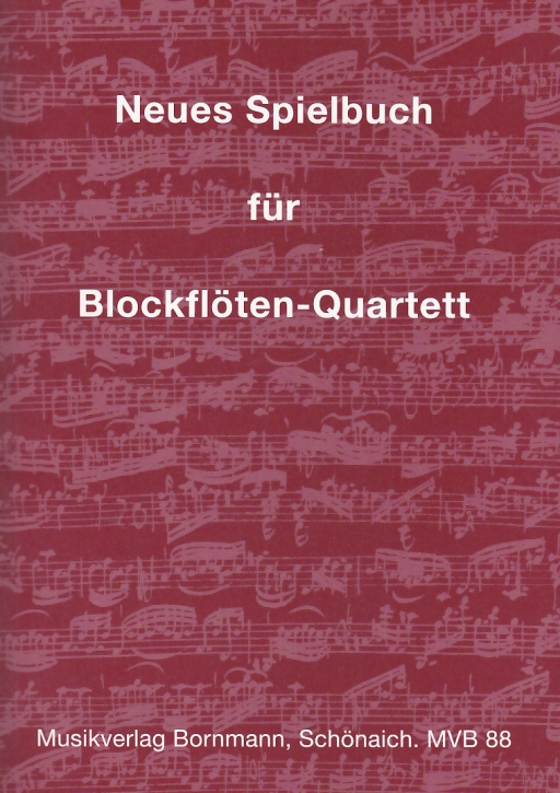 Bornmann, Johannes (Hrg.) - new book for recorderquartettt - SATB