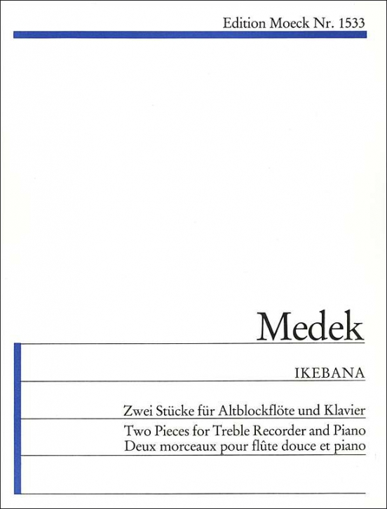 Medek, Tilo - Ikebana - Altblockflöte und Klavier