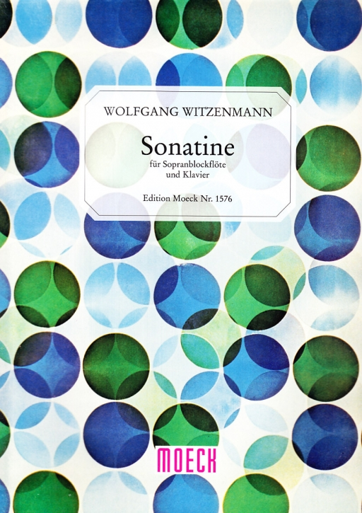Witzenmann, Wolfgang - Sonatine - Sopranblockflöte und Klavier