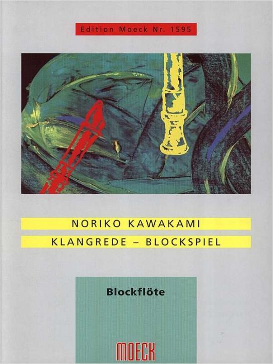 Kawakami, Noriko - KlangRede - BlockSpiel - Blockflöte solo