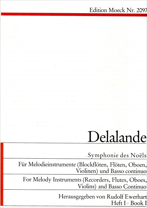 Delalande, Michel-Richard - Symphonie des Noël - Soprano recorder and Bcte + CD