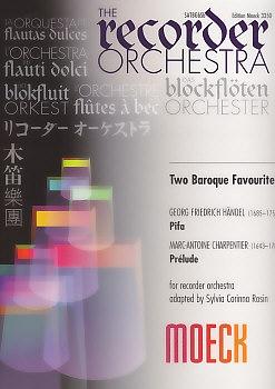 Two Baroque Favourites - Händel, Charpentier - Blockflötenorchester<br><br><b>NEU !</b>